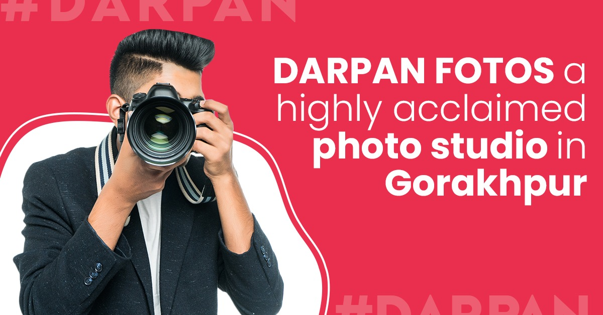 DARPAN FOTOS is a highly acclaimed photo studio in Gorakhpur