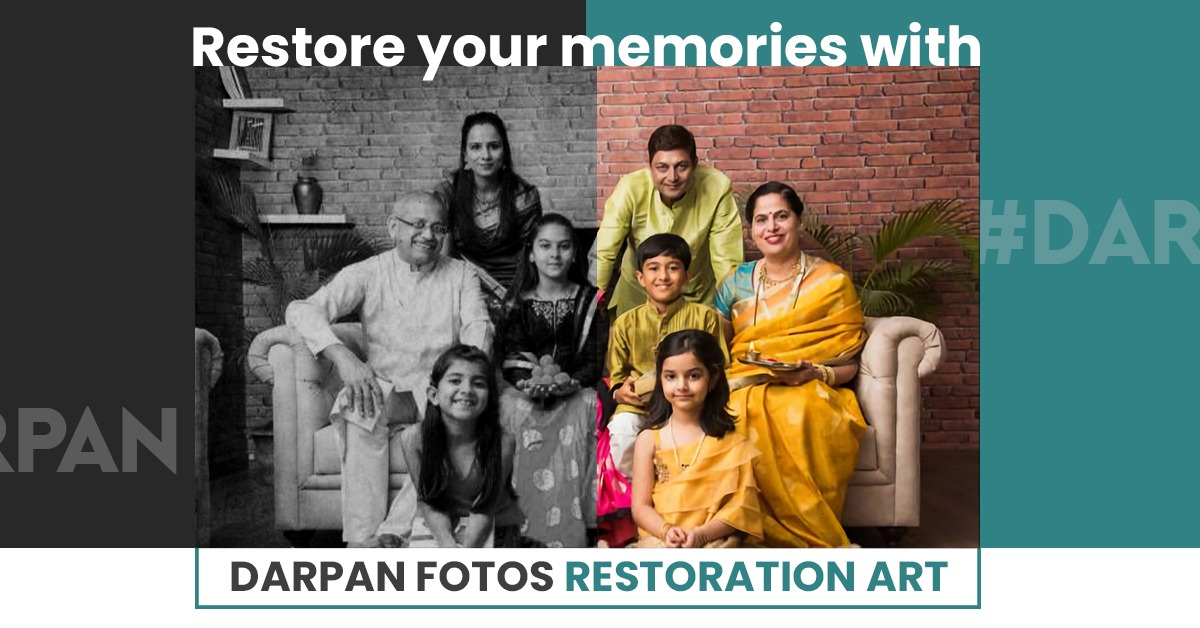 Restore your memories with darpan fotos restoration art